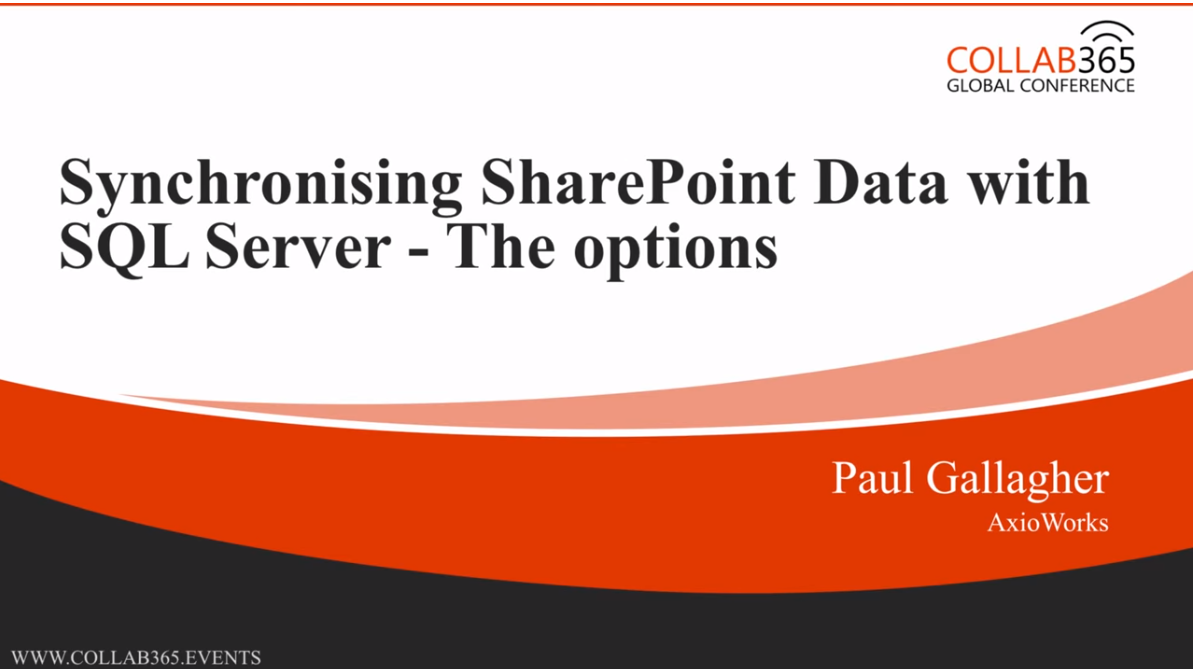 Options for Replicating SharePoint Data to SQL Server – Collab365 Session