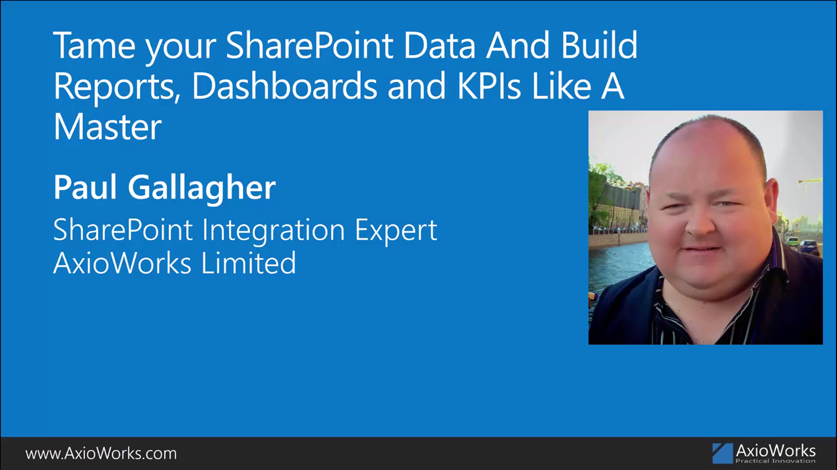 Tame your SharePoint data and build reports, dashboards and KPIs like a master. (Collab365 Session)