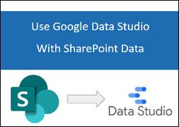 Use Google Data Studio with SharePoint data