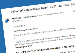 AxioWorks Newsletter March 2021: Our first!