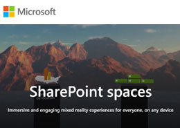 SharePoint Spaces: Empowering enterprises to build Virtual Reality solutions